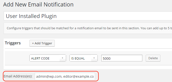 Specify multiple email addresses in the Email Notifications add-on