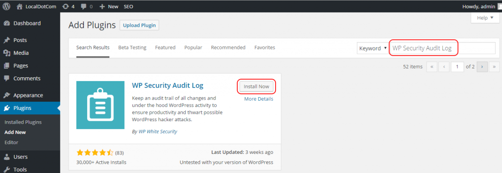 Install the WP Security Audit Log plugin on your WordPress and WordPress multisite