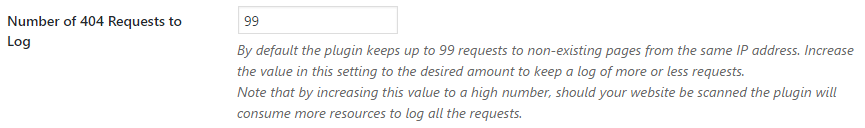Configure the number of 404 requests the plugin should keep a log of