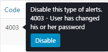 Disable an Alert type by simply hovering over it and clicking Disable