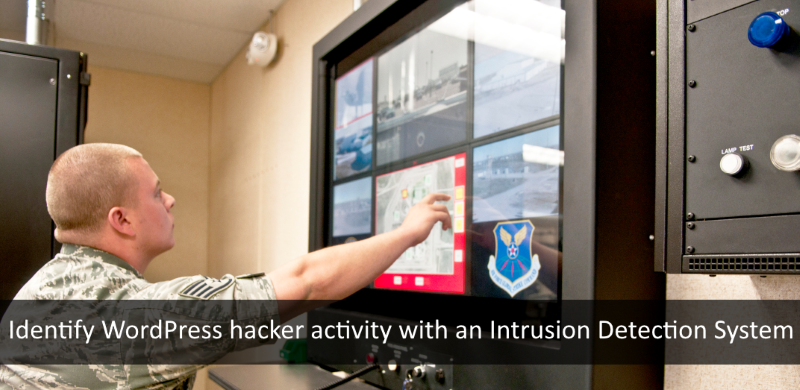 Identify suspicious hacker activity on your WordPress at an early stage with a Intrusion Detection System