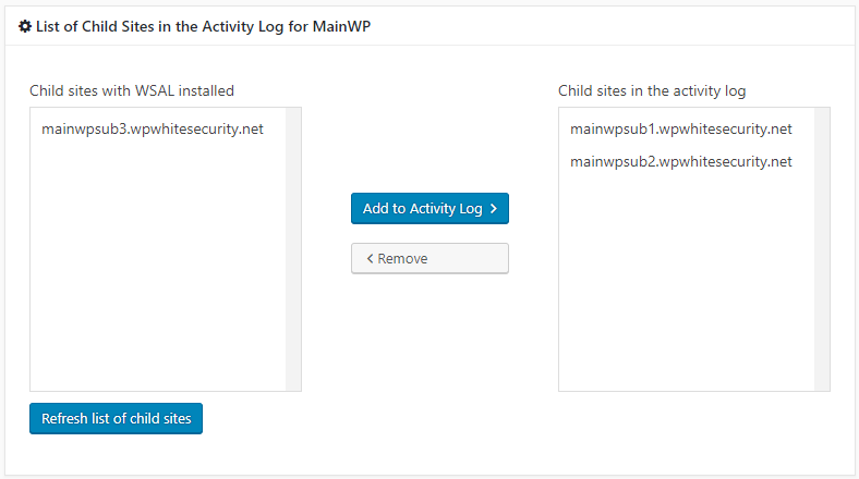 Managing the child sites shown in the activity logs