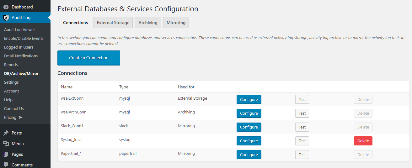 All the configured external connections for the storing, archiving and mirroring of the activity log.