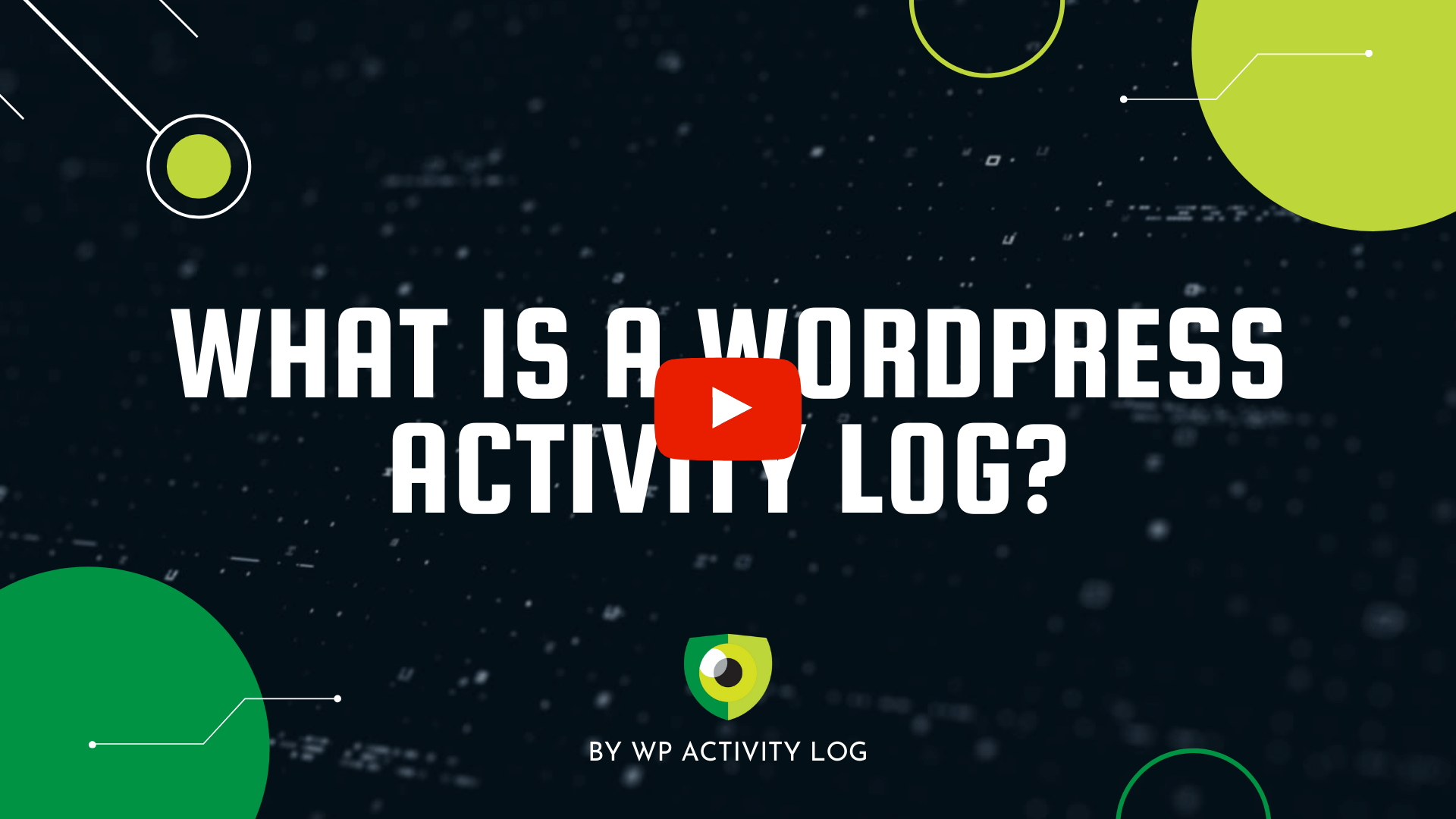 Thumbnail video image youtube *What is a WordPress activity log*